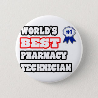 World's Best Pharmacy Technician 2 Inch Round Button