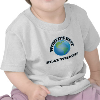 World's Best Playwright T-shirts