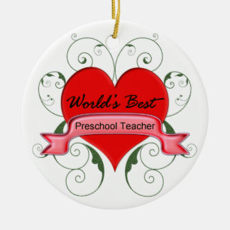World's Best Preschool Teacher Ceramic Ornament