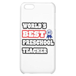 World's Best Preschool Teacher Case For iPhone 5C