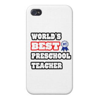 World's Best Preschool Teacher Cover For iPhone 4
