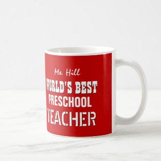 World's Best PRESCHOOL Teacher RED V03H11 Classic White Coffee Mug