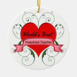 World's Best Preschool Teacher Round Ceramic Ornament