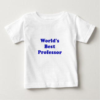 Worlds Best Professor Baby T-Shirt