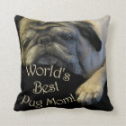World's Best Pug Mom Throw Pillow