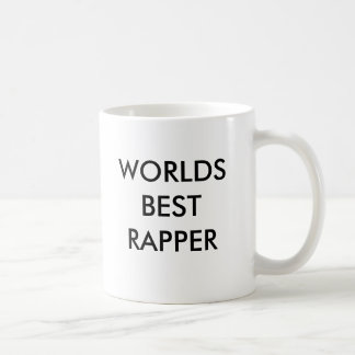 WORLDS BEST RAPPER COFFEE MUG
