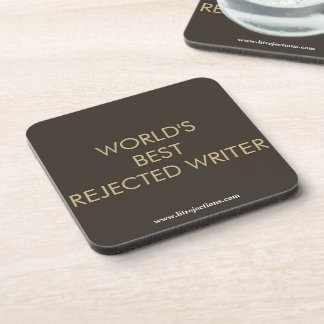 World's Best Rejected Writer Coasters