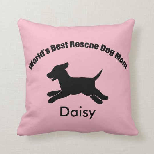 World's Best Rescue Dog Mom Pillow Shelter Dog Mom