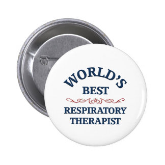 World's best Respiratory Therapist 2 Inch Round Button