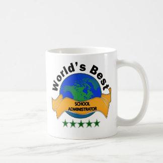 World's Best School Administrator Mug
