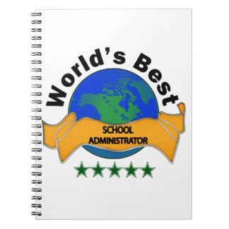World's Best School Administrator Note Book