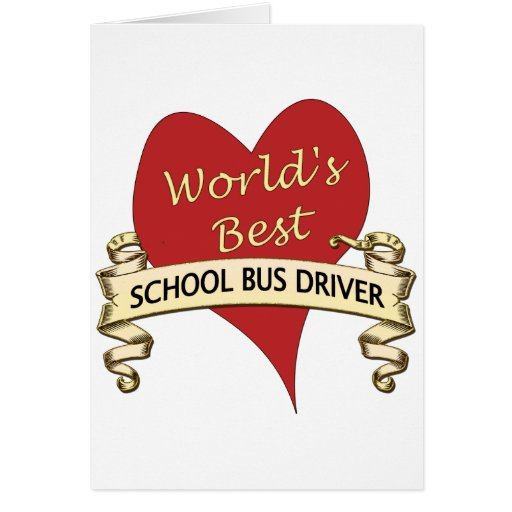 World's Best School Bus Driver Greeting Cards