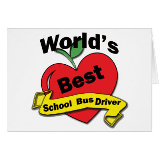 World's Best School Bus Driver Greeting Card