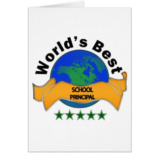 World's Best School Principal Greeting Card