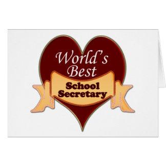 World's Best School Secretary Greeting Card