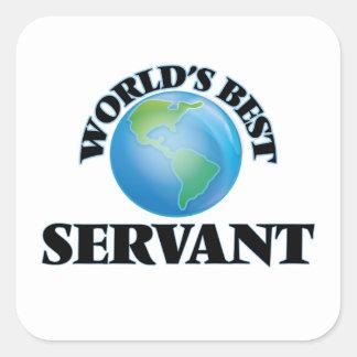 World's Best Servant Square Sticker