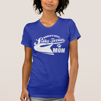 World's Best Silky Terrier Mom T-Shirt