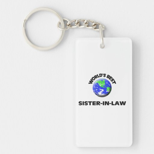 World's Best Sister-In-Law Key Chains
