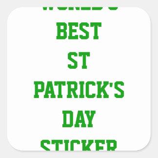 World's best St Patrick's day Square Sticker