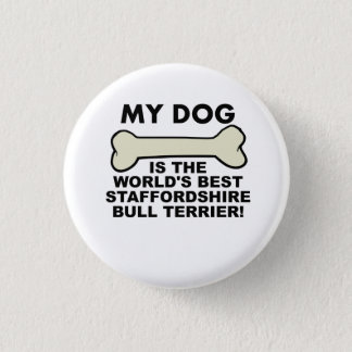 World's Best Staffordshire Bull Terrier 1 Inch Round Button