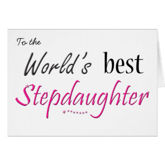 World's Best Stepdaughter Card