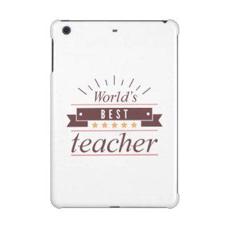 World's Best Teacher iPad Mini Cases