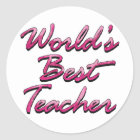 World's Best Teacher-Pink Classic Round Sticker