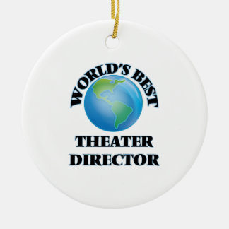World's Best Theater Director Christmas Ornament