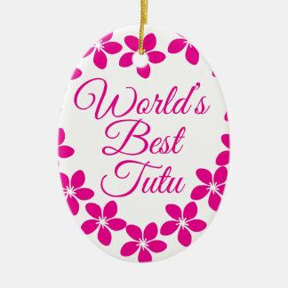 Worlds Best Tutu Ceramic Oval Ornament