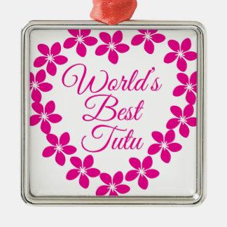 Worlds Best Tutu Metal Ornament