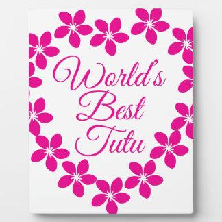 Worlds Best Tutu Plaque