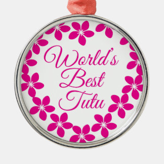 Worlds Best Tutu Silver-Colored Round Ornament