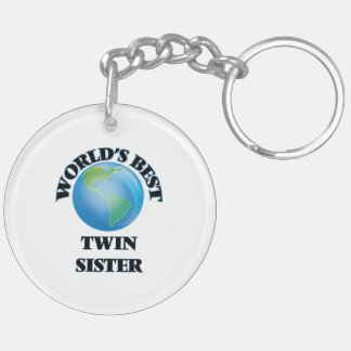 World's Best Twin Sister Acrylic Key Chains
