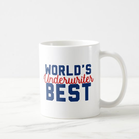 World's Best Underwriter Coffee Mug