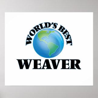 World's Best Weaver Poster