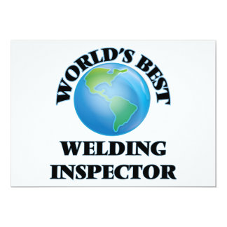 World's Best Welding Inspector 5x7 Paper Invitation Card
