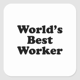 World's Best Worker Square Sticker
