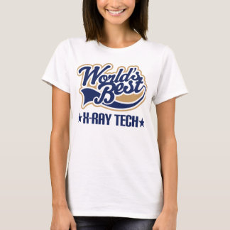 Worlds Best X Ray Tech T-Shirt