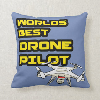 Worlds bets Drone Pilot cushion