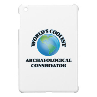 wORLD'S COOLEST aRCHAEOLOGICAL cONSERVATOR Case For The iPad Mini
