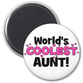 World's Coolest Aunt!  Great gift for Auntie To Be Magnet