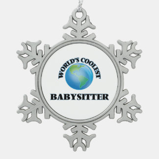 World's coolest Babysitter Snowflake Pewter Christmas Ornament