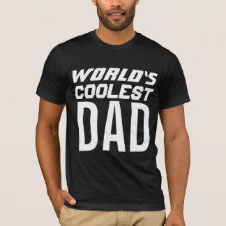 WORLD'S COOLEST (BEST) DAD t-shirts