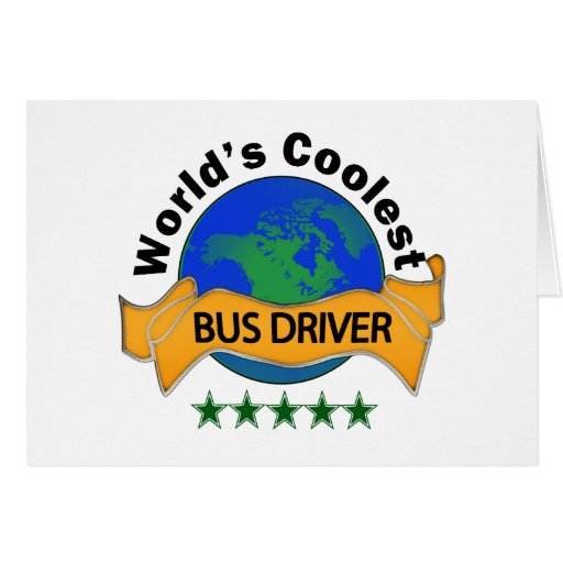 World's Coolest Bus Driver Greeting Cards