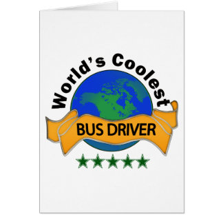 World's Coolest Bus Driver Greeting Card