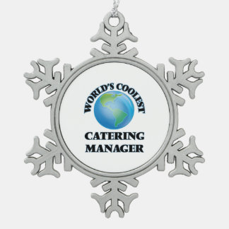 World's coolest Catering Manager Snowflake Pewter Christmas Ornament