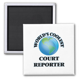 World's coolest Court Reporter Fridge Magnet