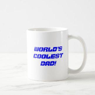 World'S Coolest Dad! Classic White Coffee Mug