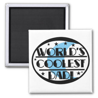 World's Coolest Dad Tshirts and Gifts Magnets