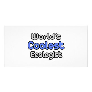 World's Coolest Ecologist Picture Card